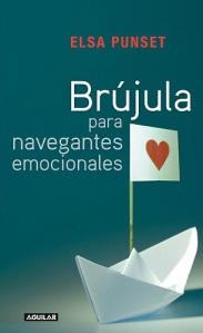 Brújula para navegantes emocionales, de Elsa Punset