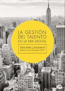 La gestión del talento en la era digital. Foxize School