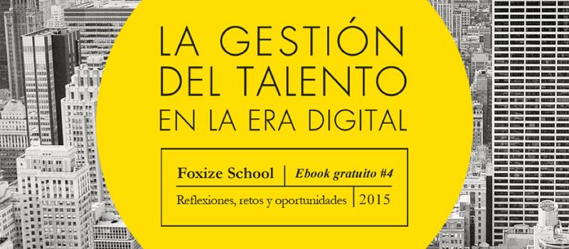 La gestión del talento en la era digital